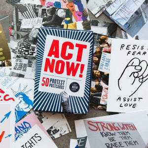Act Now! Protest Postcards
