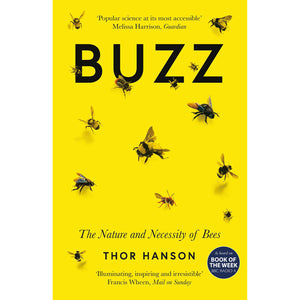 Buzz: The Nature & Necessity Of Bees