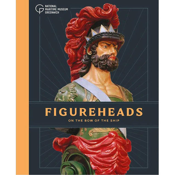 On the Bow of the Ship: A Brief Guide to Ships' Figureheads