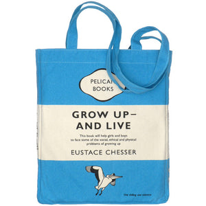 Grow Up and Live Pelican Tote Bag