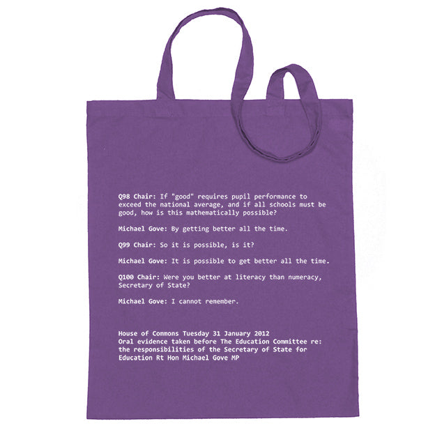 """Were you better at literacy than numeracy, Secretary of State?"" Michael Gove Tote Bag"