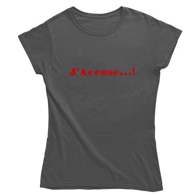 J'Accuse Women's T-shirt