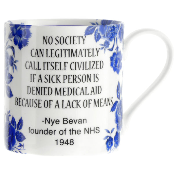 """No society can legitimately call itself civilized ...'' NHS Mug"