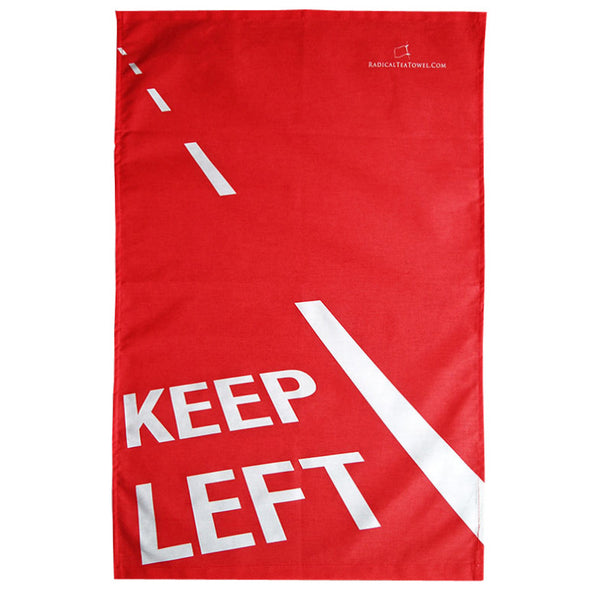 Keep Left Radical Tea Towel