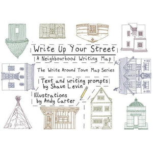 Write Up Your Street - A Neighbourhood Writing Map