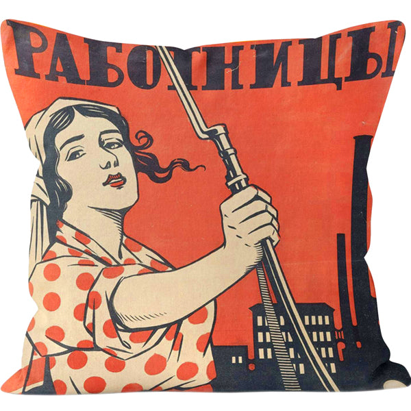 Women Workers Take Up Your Rifles Cushion