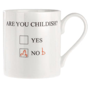 Are You Childish Mug