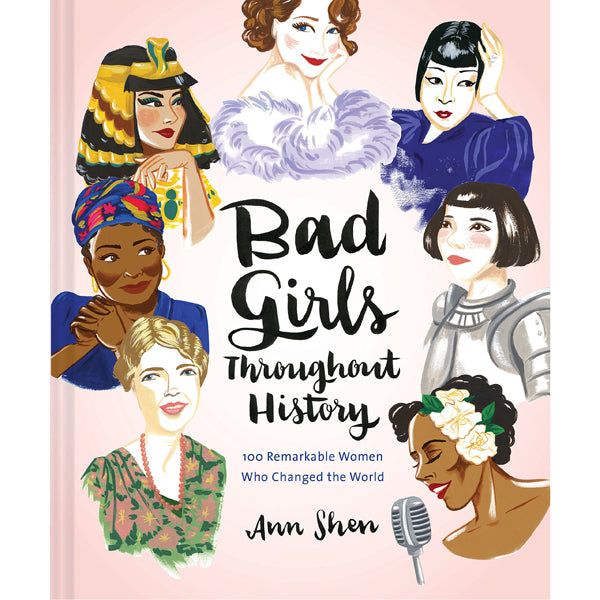 Bad Girls Through History