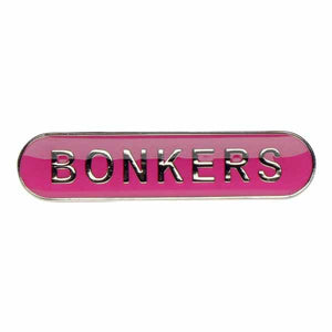 Bonkers  - Badge of Honour