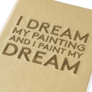 Van Gogh 'I Dream My Painting...' Embroidered Notebook
