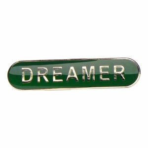 Dreamer  - Badge of Honour