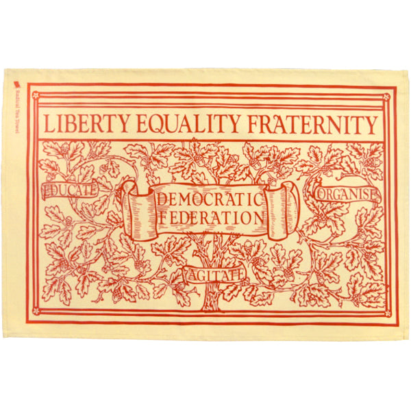 Liberty Equality Fraternity Tea Towel