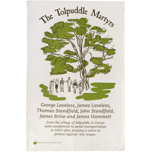 Tolpuddle Martyrs Tea Towel
