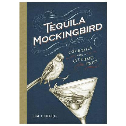 Tequila Mockingbird - Literary Cocktails