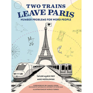 Two Trains Leave Paris: Number Problems For Word People