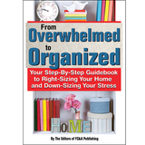 From Overwhelmed to Organized by The Editors of FC&A Publishing