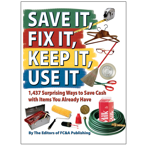 Save It, Fix It, Keep It, Use It