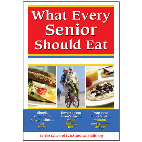 What Every Senior Should Eat — Hard Cover ONLY