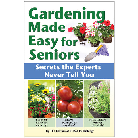 Gardening Made Easy for Seniors