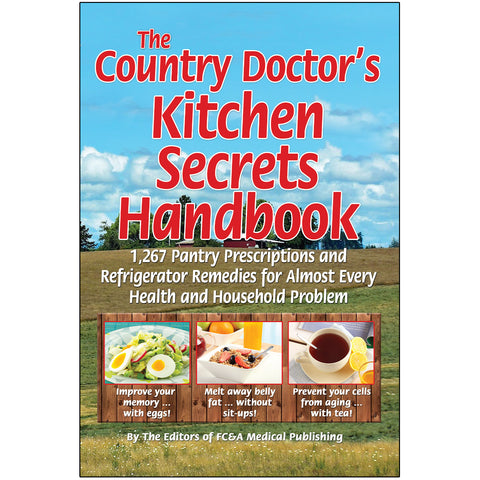 Country Doctor's Kitchen Secrets Handbook, The