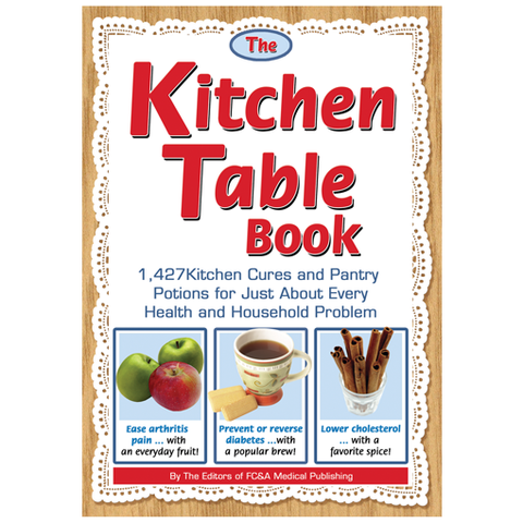 Kitchen Table Book: 1,427 Kitchen Cures and Pantry Potions
