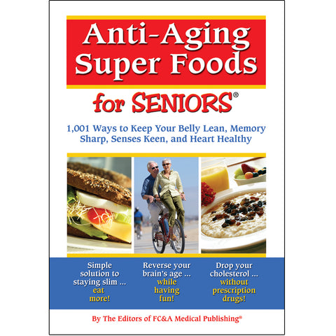 Anti-Aging Super Foods for Seniors — Soft Cover ONLY