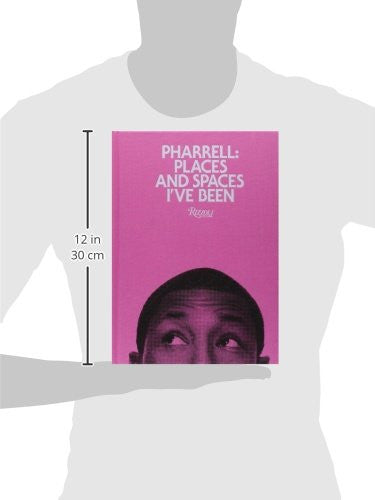 pharrell places and spaces ive been mindzai