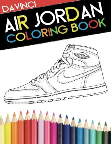 Air Jordan Coloring Book: Sneaker Adult Coloring Book - Mindzai