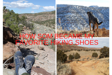 How SOM shoes became my favorite hiking shoes.