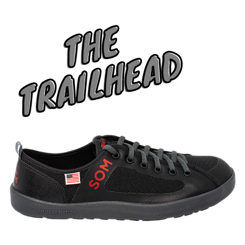 SOM Trailhead shoes are perfect for hiking and keeping your feet relaxed, flexible, and able to breathe.