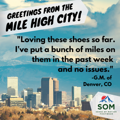 The Mile High City, Denver Colorado os loving their SOMs because at that elevation, you want your feet to breathe.