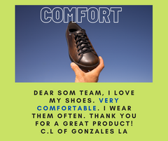 SOM Footwear's shoes are so comfortable testimonial