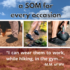 SOM Footwear's shoes are perfect for work, hiking, going to the gym, or lounging around testimonial