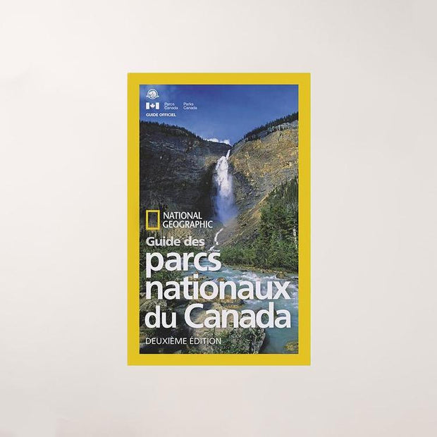 Guide des parcs nationaux du Canada - National Geographic