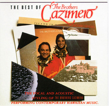 Best of the Brothers Cazimero, Vol. 1