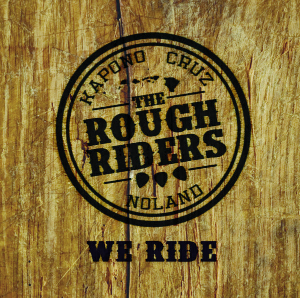 Rough Riders - We Ride