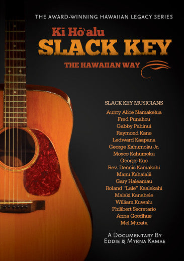Ki Ho'alu Slack Key The Hawaiian Way - DVD