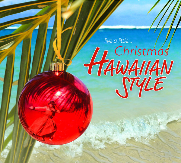 Live A Little... Christmas Hawaiian Style