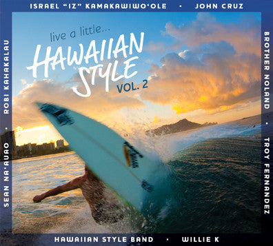 Live A Little... Hawaiian Style Vol. 2
