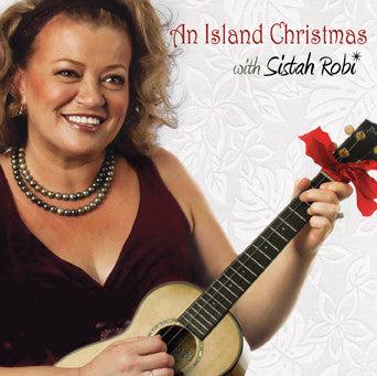 An Island Christmas with Sistah Robi