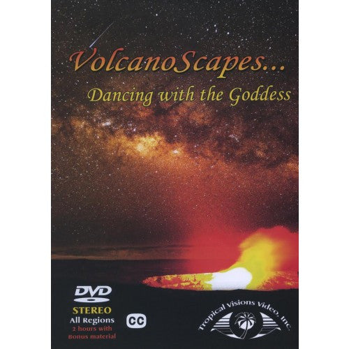 VolcanoScapes ... Dancing with the Goddess - DVD
