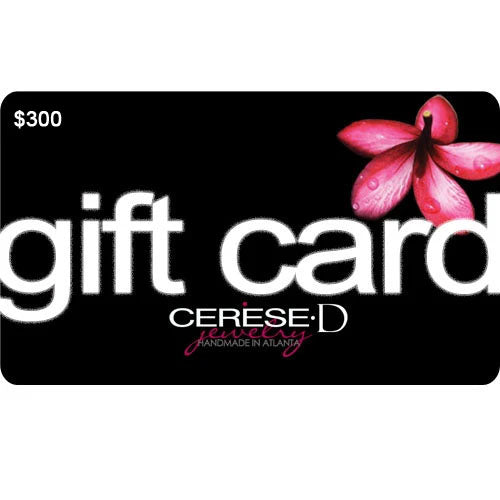 Cerese D E-Gift Cards