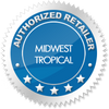 Midwest Tropical Authorized Dealer