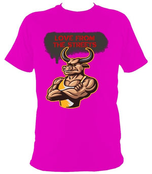 Love from the Streets - Unisex T - Sexy Bull front - FireFly Barbecue