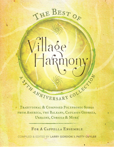 The Best of Village Harmony: A 25th Anniversary Collection (book + cdr)