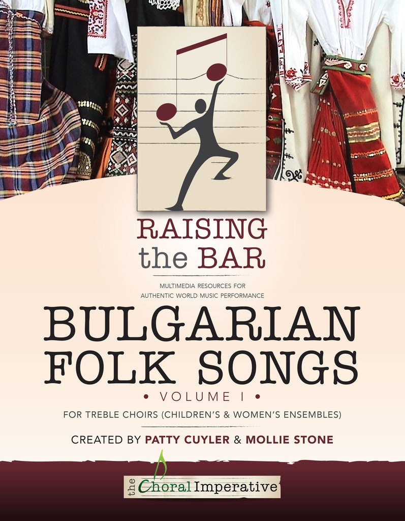 Raising the Bar: Bulgarian Folk Songs (book + dvd)