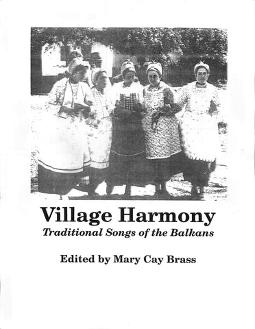 Village Harmony: Traditional Songs of the Balkans (book + cd or digital download)