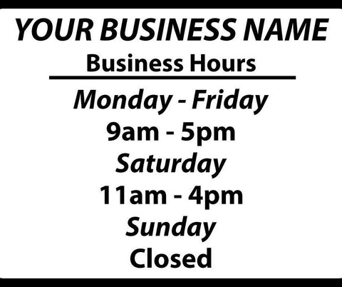 Store Hours Window Sign - Urban Square Displays