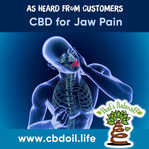 That's Natural CBD Testimonials - CBD for jaw, CBD for pain, CBD for lockjaw, family-owned CBD company, legal hemp CBD, hemp legal in all 50 States, hemp-derived CBD, Thats Natural topical CBD products, create Life Force with biodynamic Colorado hemp - That's Natural CBD Oil from hemp - whole plant full spectrum cannabinoids and terpenes legal in all 50 States - www.cbdoil.life, cbdoil.life, www.thatsnatural.info, thatsnatural.info, CBD oil testimonials, hear from customers of CBD oil products