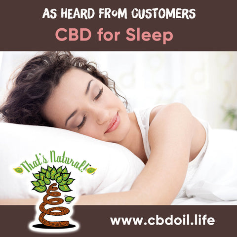 CBD for sleep, CBD for insomnia - legal hemp CBD, hemp-derived CBD from That's Natural at cbdoil.life and www.cbdoil.life - Thats Natural Entourage Effect, CBD creme, CBD cream, CBD lotion, CBD massage oil, CBD face, CBD muscle rub, CBD muscle jelly, topical CBD products, full spectrum topical CBD products, CBD salve, CBD balm - legal in all 50 States  www.thatsnatural.info, Alex Jones CBD, Washington's Reserve, CW Botanicals - Choose the most premium CBD with testimonials - Entourage Effect with Thats Natural
